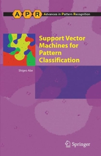 Support Vector Machines for Pattern Classification 1st edition 9781852339296 1852339292