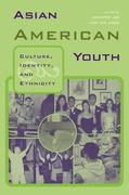 Asian American Youth 1st edition 9780415946698 0415946697