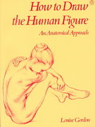 How to Draw the Human Figure 1st Edition 9780140464771 0140464778