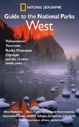 National Geographic Guide to the National Parks: West 0 9780792295389 0792295382
