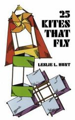 25 Kites That Fly 0 9780486225500 048622550X