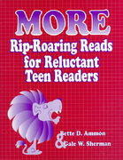 More Rip-Roaring Reads for Reluctant Teen Readers 0 9781563085710 1563085712
