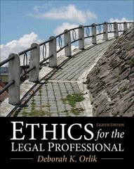 Ethics for the Legal Professional 8th Edition 9780133109290 0133109291