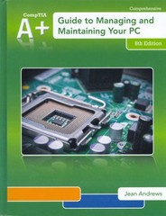 A+ Guide to Managing & Maintaining Your PC (Book Only) 8th Edition 9781285193168 1285193164