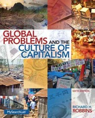 Global Problems and the Culture of Capitalism 6th Edition 9780205917655 0205917658