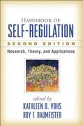 Handbook of Self-Regulation, Second Edition 2nd Edition 9781462509515 1462509517