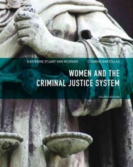 Women and the Criminal Justice System 4th Edition 9780133141351 0133141357