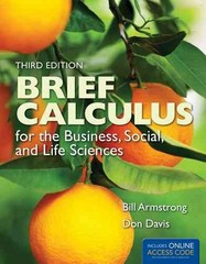 Brief Calculus for the Business, Social, and Life Sciences 3rd edition 9781449695163 1449695167