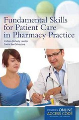 Fundamental Skills for Patient Care in Pharmacy Practice 1st Edition 9781449645113 1449645119