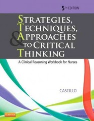 Strategies, Techniques, & Approaches to Critical Thinking 5th Edition 9781455733903 1455733903