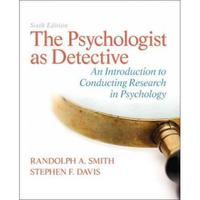 The Psychologist as Detective 6th edition 9780205859078 0205859070