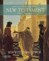 Invitation to the New Testament: First Things 1st Edition 9780199321346 0199321345