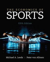 The Economics of Sports 5th edition 9780133022926 0133022927