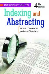 Introduction to Indexing and Abstracting 4th Edition 9781598849769 159884976X