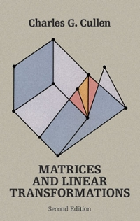 Matrices and Linear Transformations 2nd Edition 9780486132419 0486132412