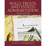 Wills, Trusts, and Estates Administration 4th Edition 9780133157598 0133157598