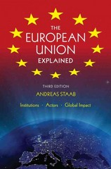 The European Union Explained 3rd Edition 9780253009722 0253009723