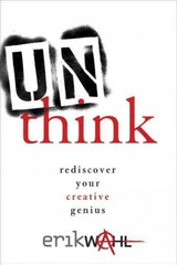 Unthink 1st Edition 9780770434007 0770434002