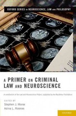 A Primer on Criminal Law and Neuroscience 1st Edition 9780199859177 0199859175