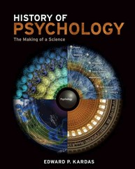 History of Psychology 1st Edition 9781111186661 1111186669