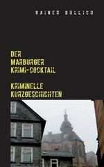 Der Marburger Krimi-Cocktail 0 9783842339354 3842339356