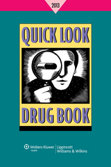 Quick Look Drug Book 2013 2013th Edition 9781451188653 145118865X