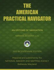 The American Practical Navigator 1st Edition 9781607965046 1607965046