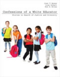 Confessions of a White Educator 1st Edition 9781465208934 1465208933