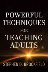 Powerful Techniques for Teaching Adults 1st Edition 9781118017005 1118017005