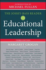 The Jossey-Bass Reader on Educational Leadership 3rd Edition 9781118456217 1118456211