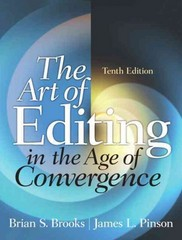 The Art of Editing in the Age of Convergence 10th Edition 9780205060351 0205060358