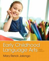 Early Childhood Language Arts 6th Edition 9780133358568 0133358569