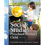Social Studies for the Preschool/Primary Child 9th Edition 9780133364224 0133364224