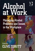 Alcohol at Work 1st Edition 9781317182719 1317182715