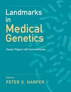 Landmarks in Medical Genetics: Classic Papers with Commentaries 0 9780199939671 0199939675