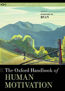 The Oxford Handbook of Human Motivation 1st Edition 9780199939503 0199939500