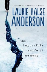 The Impossible Knife of Memory 1st Edition 9780670012091 0670012092