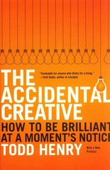The Accidental Creative 1st Edition 9781591846246 1591846242