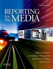 Reporting for the Media 10th Edition 9780199944446 019994444X