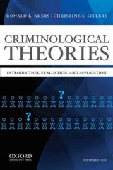 Criminological Theories 6th Edition 9780199844487 0199844488