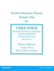 SAM Answer Key for Chez nous 4th Edition 9780205936748 0205936741