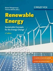 Renewable Energy: Sustainable Energy Concepts for the Energy Change 2nd Edition 9783527411870 3527411879