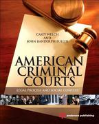 American Criminal Courts 1st Edition 9781455725991 1455725994