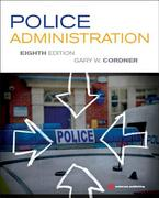 Police Administration 8th Edition 9781455731183 1455731188