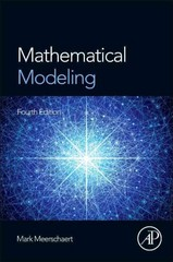Mathematical Modeling 4th Edition 9780123869128 0123869129