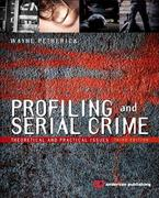 Profiling and Serial Crime 3rd Edition 9781455731749 1455731749
