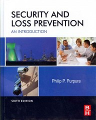 Security and Loss Prevention 6th Edition 9780123878465 0123878462