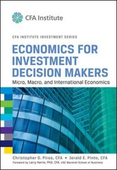 Economics for Investment Decision Makers 1st edition 9781118105368 1118105362