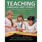 Teaching Language and Literacy 5th Edition 9780133066814 0133066819