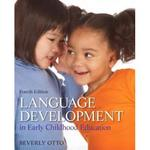 Language Development in Early Childhood Education 4th Edition 9780133260021 013326002X